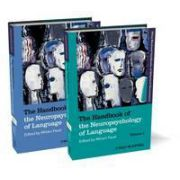 The Handbook of the Neuropsychology of Language