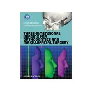 Three-Dimensional Imaging for Orthodontics and Maxillofacial Surgery