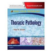 Thoracic Pathology A VOLUME IN THE HIGH YIELD PATHOLOGY SERIES (EXPERT CONSULT - ONLINE AND PRINT)