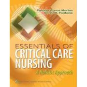 Essentials of Critical Care Nursing, A Holistic Approach