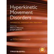 Hyperkinetic Movement Disorders: Differential Diagnosis and Treatment, with Desk Top Edition