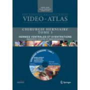 Vidéo-Atlas Chirurgie herniaire III. Hernies ventrales et éventrations, réparations ouvertes et laparoscopiques avec DVD