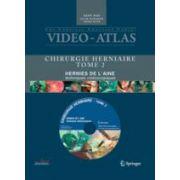 Vidéo atlas Chirurgie herniaire II. Hernie de l'aine, techniques vidéoscopiques avec DVD