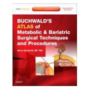 Buchwald's Atlas of Metabolic & Bariatric Surgical Techniques and Procedures EXPERT CONSULT - ONLINE AND PRINT