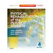 Physical Rehabilitation of the Injured Athlete, EXPERT CONSULT - ONLINE AND PRINT