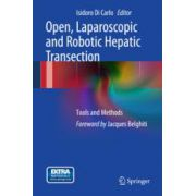 Open, Laparoscopic and Robotic Hepatic Transection, Tools and Methods