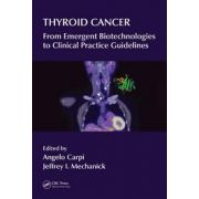 Thyroid Cancer: From Emergent Biotechnologies to Clinical Practice Guidelines