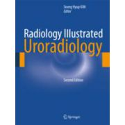 Radiology Illustrated: Uroradiology