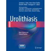 Urolithiasis  Basic Science and Clinical Practice