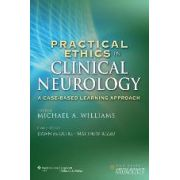 Practical Ethics in Clinical Neurology A Case-Based Learning Approach