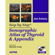 Step by Step: Sonographic Atlas of Thyroid and Appendix