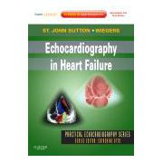Echocardiography in Heart Failure Expert Consult: Online and Print