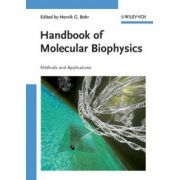 Handbook of Molecular Biophysics : Methods and Applications