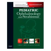 Pediatric Ophthalmology and Strabismus, EXPERT CONSULT - ONLINE AND PRINT