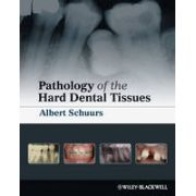 Pathology of the Hard Dental Tissues
