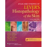 Atlas and Synopsis of Lever's Histopathology of the Skin