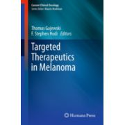 Targeted Therapeutics in Melanoma