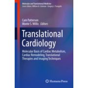 Translational Cardiology Molecular Basis of Cardiac Metabolism, Cardiac Remodeling, Translational Therapies and Imaging Techniques
