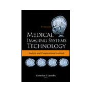 Medical Imaging Systems Technology A 5‐Volume Set