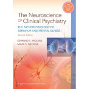 Neuroscience of Clinical Psychiatry The Pathophysiology of Behavior and Mental Illness