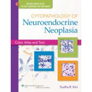 Cytopathology of Neuroendocrine Neoplasia (Color Atlas and Text)