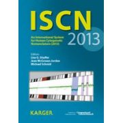 ISCN 2013: An International System for Human Cytogenetic Nomenclature (2013) Published in Collaboration with 'Cytogenetic and Genome Research'