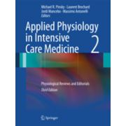 Applied Physiology in Intensive Care Medicine 2, Physiological Reviews and Editorials