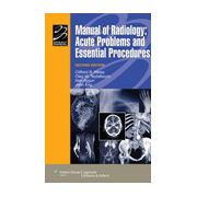 Manual of Radiology, Acute Problems and Essential Procedures