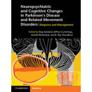 Neuropsychiatric and Cognitive Changes in Parkinson's Disease and Related Movement Disorders Diagnosis and Management