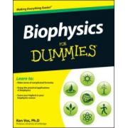 Biophysics For Dummies