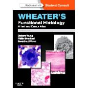 Wheater's Functional Histology, A TEXT and COLOUR ATLAS (with STUDENT CONSULT ONLINE ACCESS)