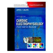 Cardiac Electrophysiology: From Cell to Bedside, EXPERT CONSULT - ONLINE AND PRINT