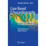 Case Based Echocardiography Fundamentals and Clinical Practice