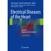 Electrical Diseases of the Heart Volume 2: Diagnosis and Treatment