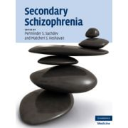 Secondary Schizophrenia