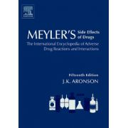 Meyler's Side Effects of Drugs, The International Encyclopedia of Adverse Drug Reactions and Interactions