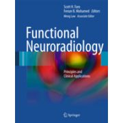 Functional Neuroradiology Principles and Clinical Applications