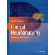 Clinical Neuroanatomy Brain Circuitry and Its Disorders
