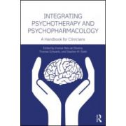 Integrating Psychotherapy and Psychopharmacology A Handbook for Clinicians
