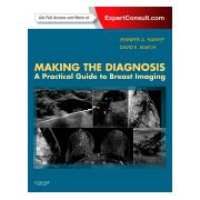 Making the Diagnosis: A Practical Guide to Breast Imaging EXPERT CONSULT - ONLINE AND PRINT