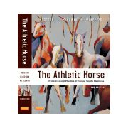 The Athletic Horse, PRINCIPLES AND PRACTICE OF EQUINE SPORTS MEDICINE