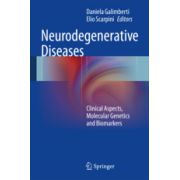 Neurodegenerative Diseases Clinical Aspects, Molecular Genetics and Biomarkers