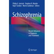 Schizophrenia Recent Advances in Diagnosis and Treatment