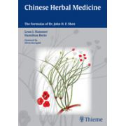Chinese Herbal Medicine The Formulas of Dr. John H. F. Shen