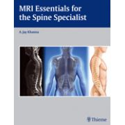 MRI Essentials for the Spine Specialist