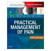 Practical Management of Pain EXPERT CONSULT: ONLINE