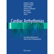 Cardiac Arrhythmias From Basic Mechanism to State-of-the-Art Management