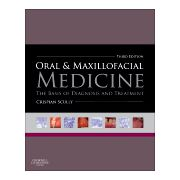 Oral and Maxillofacial Medicine THE BASIS OF DIAGNOSIS AND TREATMENT
