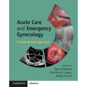 Acute Care and Emergency Gynecology A Case-Based Approach