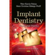 Implant Dentistry: Theory and Practice
